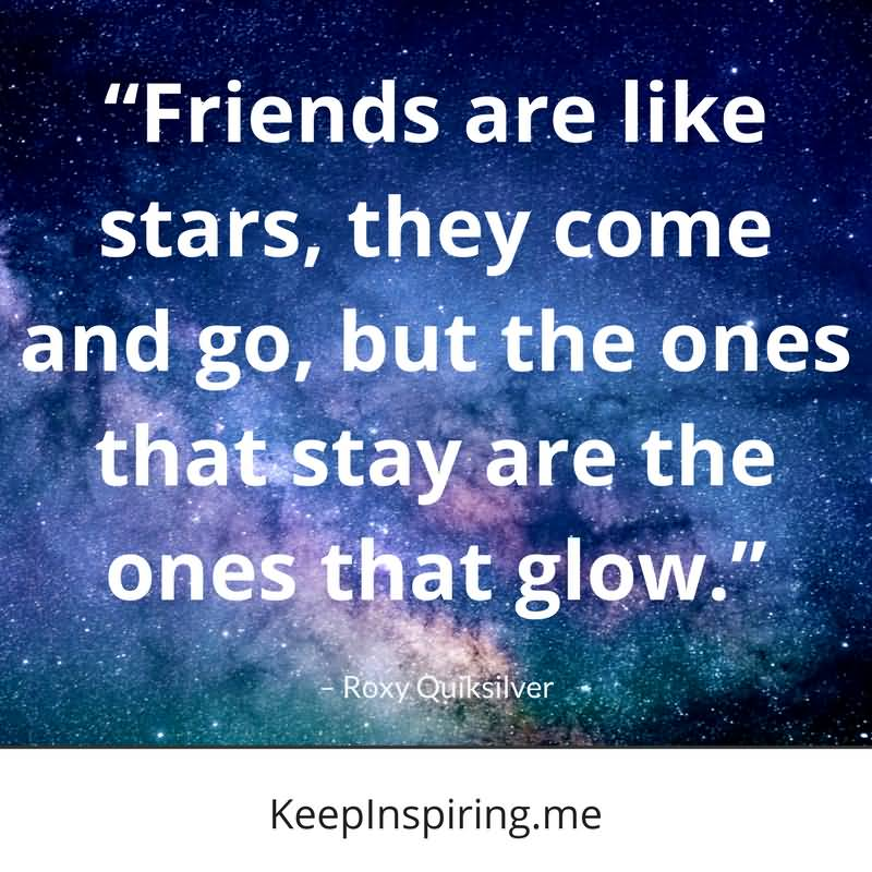 Friends Are Like Stars Friend Quotes