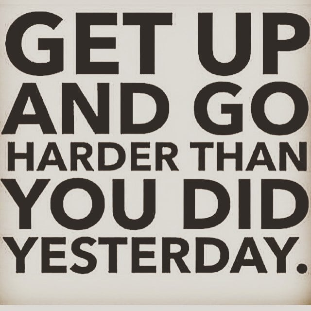 Get Up And Go Fitness Quotes