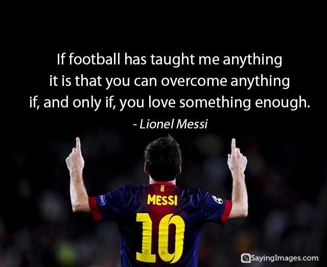 If Football Has Taught Me Football Quotes