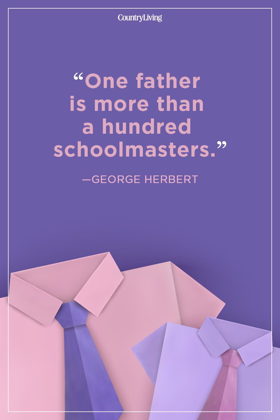 One Father Is More Fathers Day Quotes