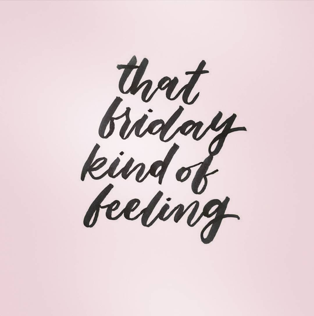 That Friday Kind Ofl Friday Quotes