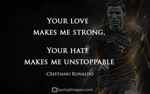 Your Love Makes Me Football Quotes