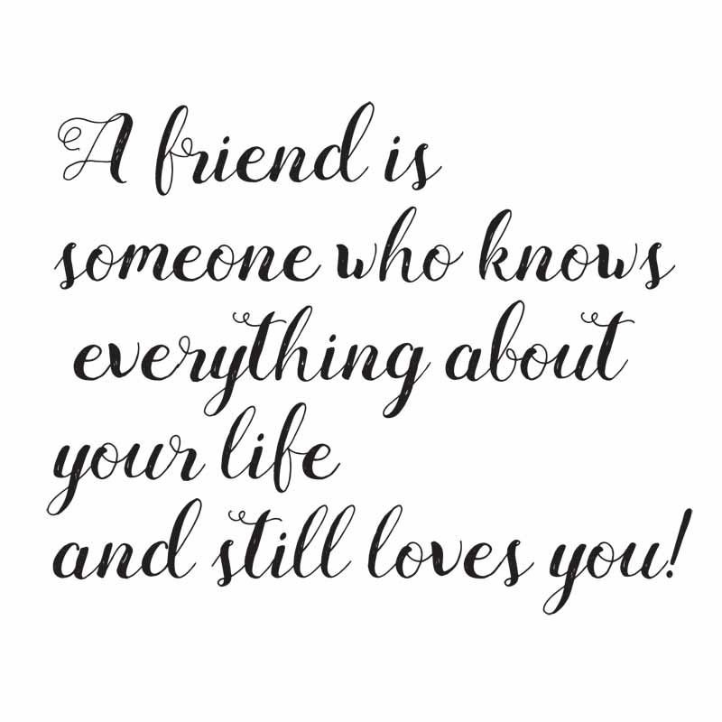 A Friend Is Someone Who Friends Quotes
