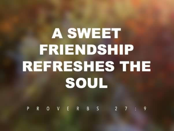 A Sweet Friendship Refereshes Friendship Quotes