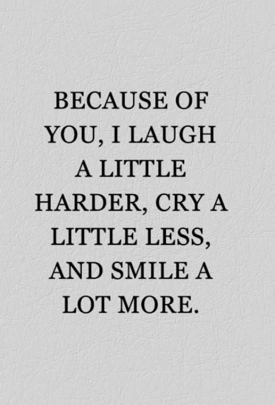 Because Of You I Laugh Friends Quotes