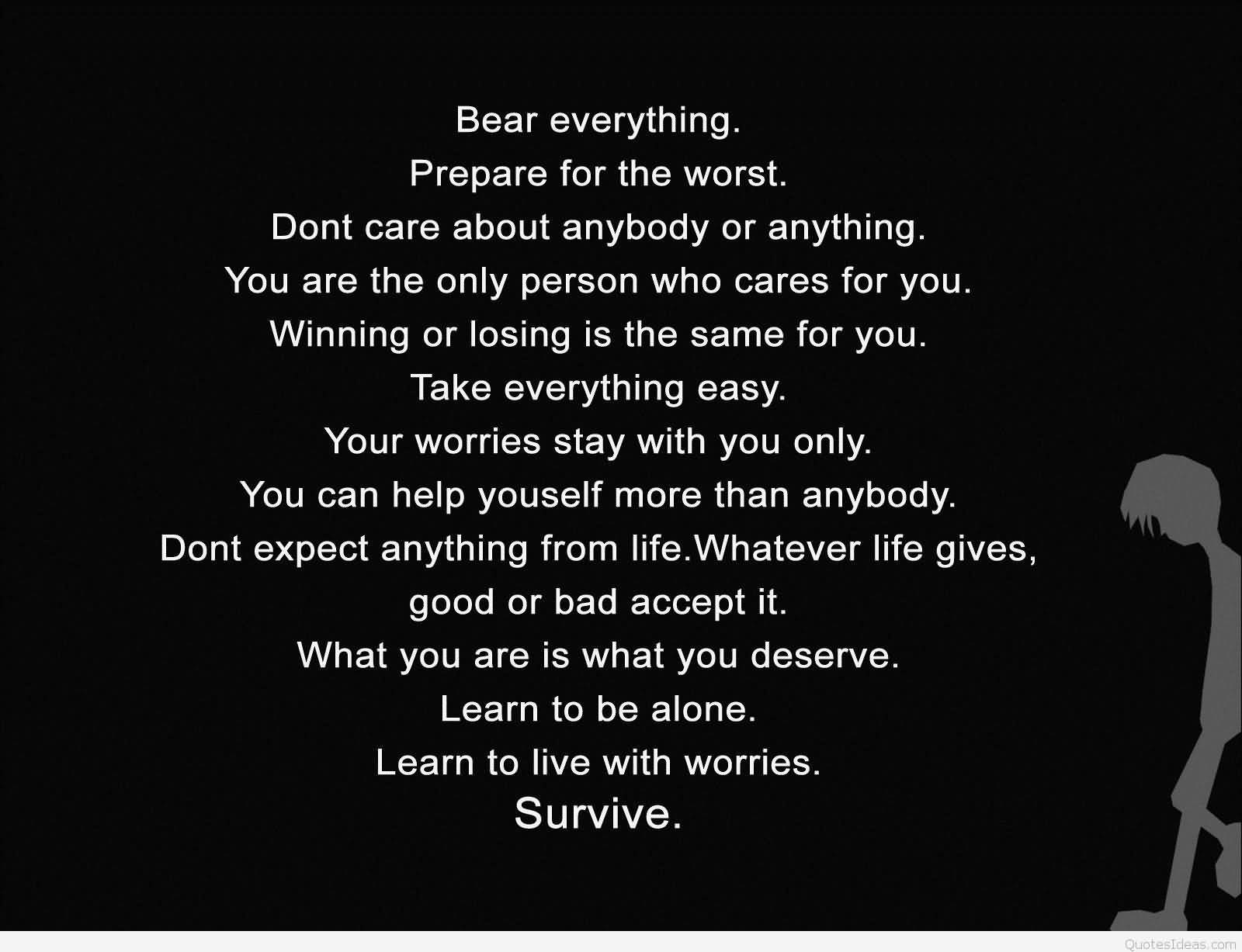 Broken Love Life Quotes Bear Everything Prepare For