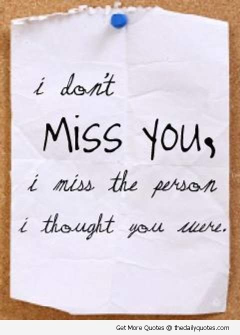 Broken Love Life Quotes I Don't Miss You
