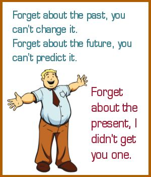 Forget About The Past Funny Birthday Quotes