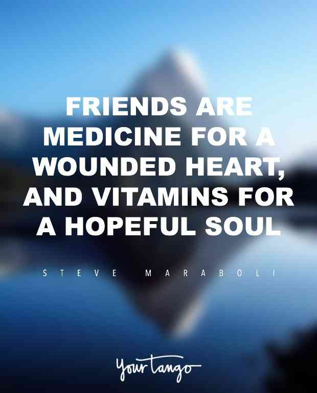 Friends Are Medicine For A Friendship Quotes