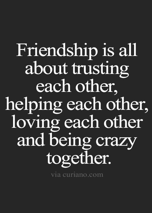 Friendship Is All About Friends Quotes