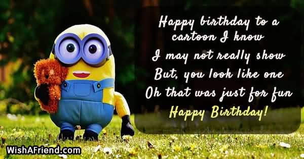 Happy Birthday To A Cartoon Funny Birthday Quotes