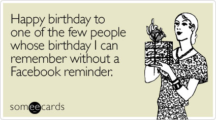 Happy Birthday To One Funny Birthday Quotes