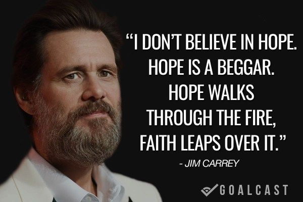 I Don't Believe Is Hope Jim Carrey Quotes