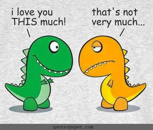 I Love You So Much Funny Love Quotes