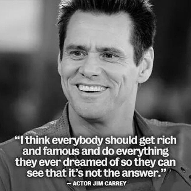 I Think Everybody Should Get Rich Jim Carrey Quotes
