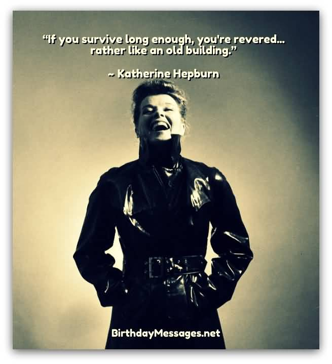 If You Survive Long Enough Funny Birthday Quotes
