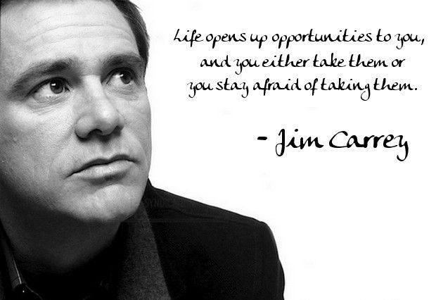 Jim Carrey Quotes Life Opens Up