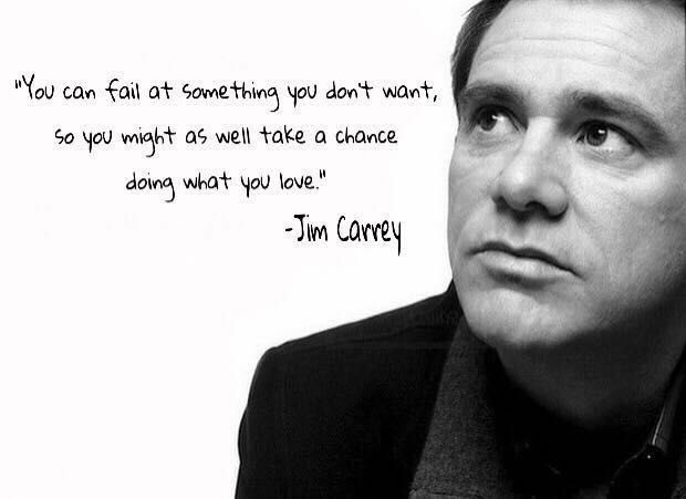 Jim Carrey Quotes You Can Fail At Something
