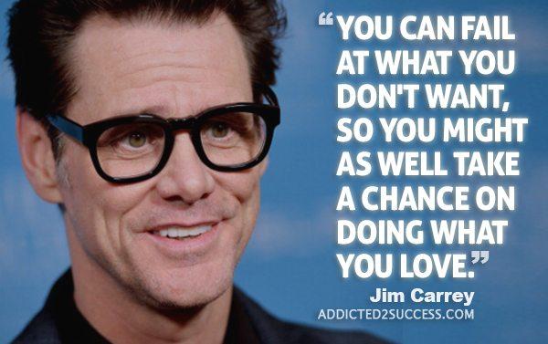Jim Carrey Quotes You Can Fail At