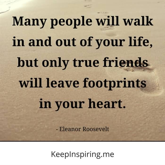 Many People Will Walk Friends Quotes