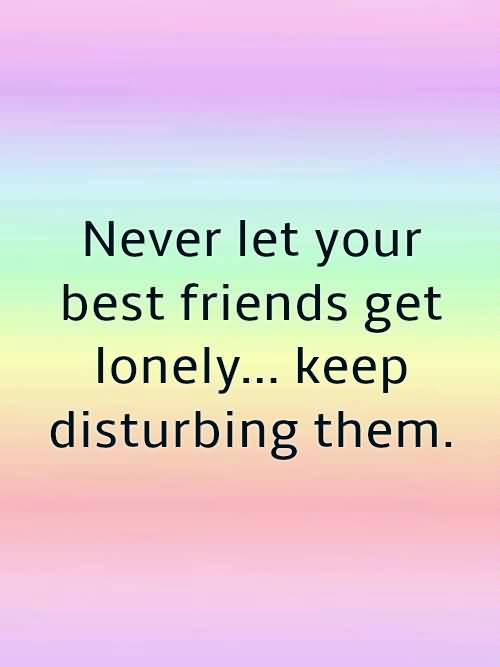 Never Let Your Best Friendship Quotes