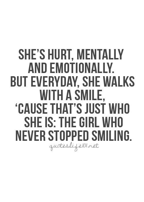 She's Hurt Mentally And Broken Love Life Quotes