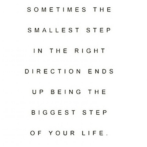 Sometimes The Smallest Step Broken Love Life Quotes