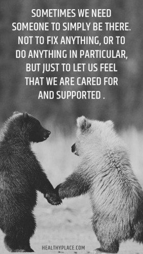 Sometimes We Need Someone Friends Quotes