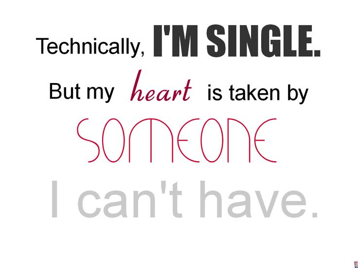 Technically I'm Single But Broken Love Life Quotes