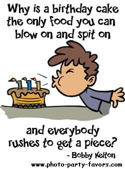 Why Is A Birthday Funny Birthday Quotes