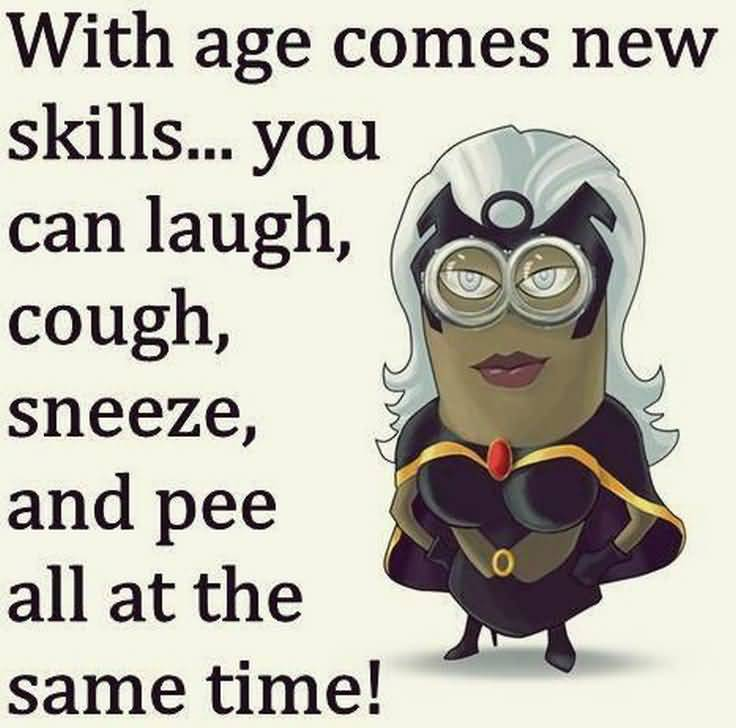 With Age Comes New Funny Birthday Quotes