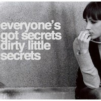 Everyone's Got Secrets Dirty Dirty Quotes
