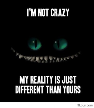 I'm Not Crazy My Dirty Quotes