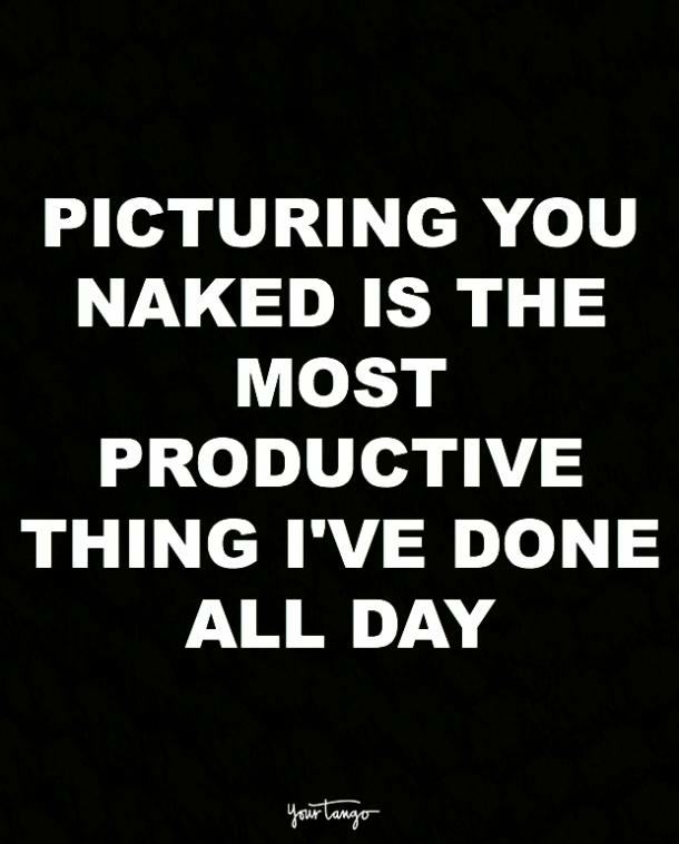 Picturing You Naked Is Dirty Quotes