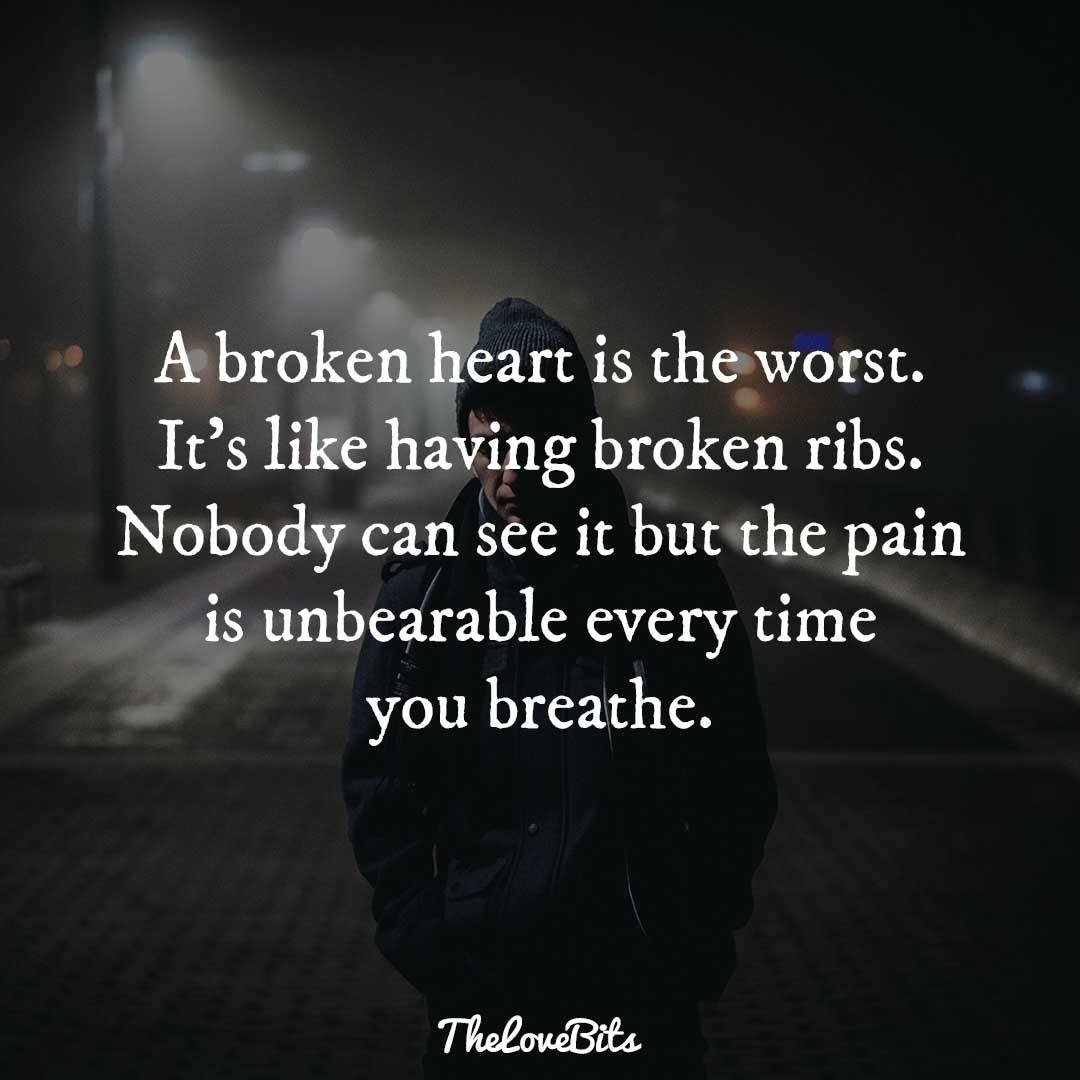 A Broken Heart Is Pain Quotes