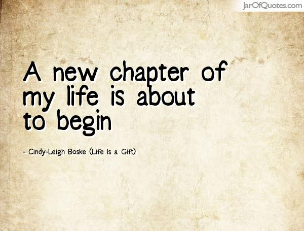 A New Chapter Of New Life Quotes