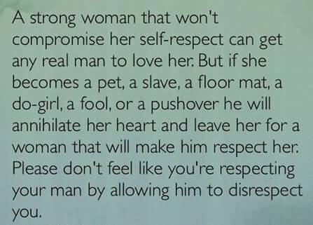 A Strong Woman That Won't Disrespectful Husband Quotes