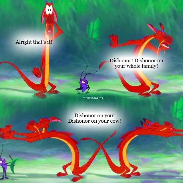 Alright That's It Mushu Quotes