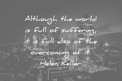 Although The World Is Pain Quotes
