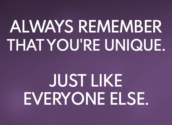 Always Remember That You're
