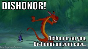 Dishonor On You Mushu Quotes