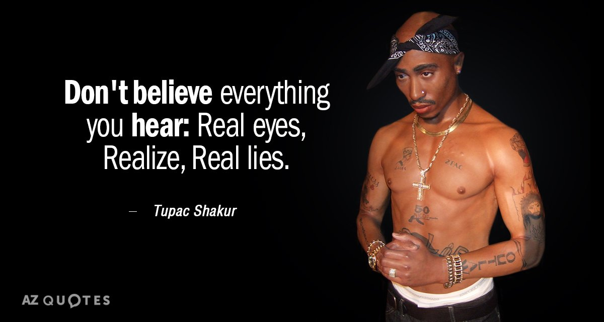 Don't Believe Everything You Tupac Quotes