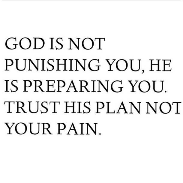 God Is Not Punishing New Life Quotes