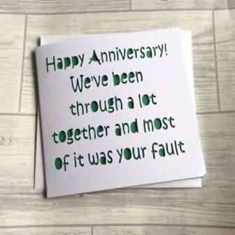 Happy Anniversary Funny Anniversary Quotes