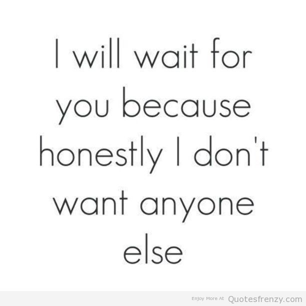 I Will Wait For Love Pain Quotes