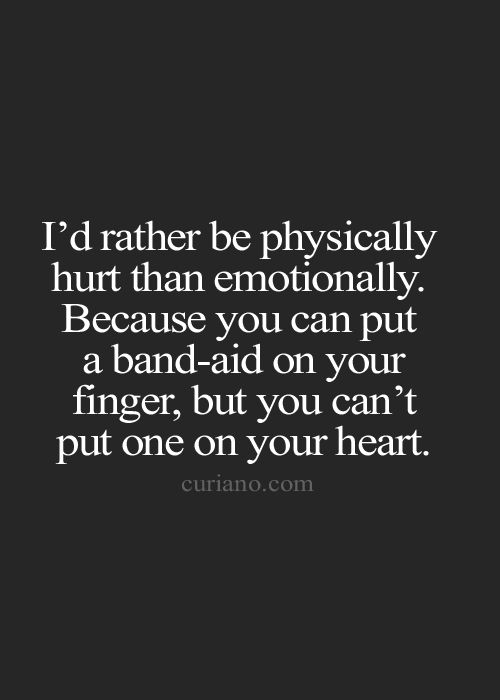 I'd Rather Be Physically Pain Quotes