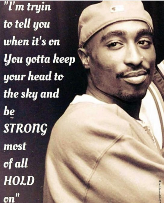 I'm Tryin To Tell Tupac Quotes