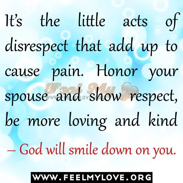 It's The Little Acts Disrespectful Husband Quotes