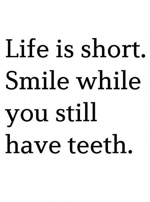 Life Is Short Smile Funny Quotes About Life