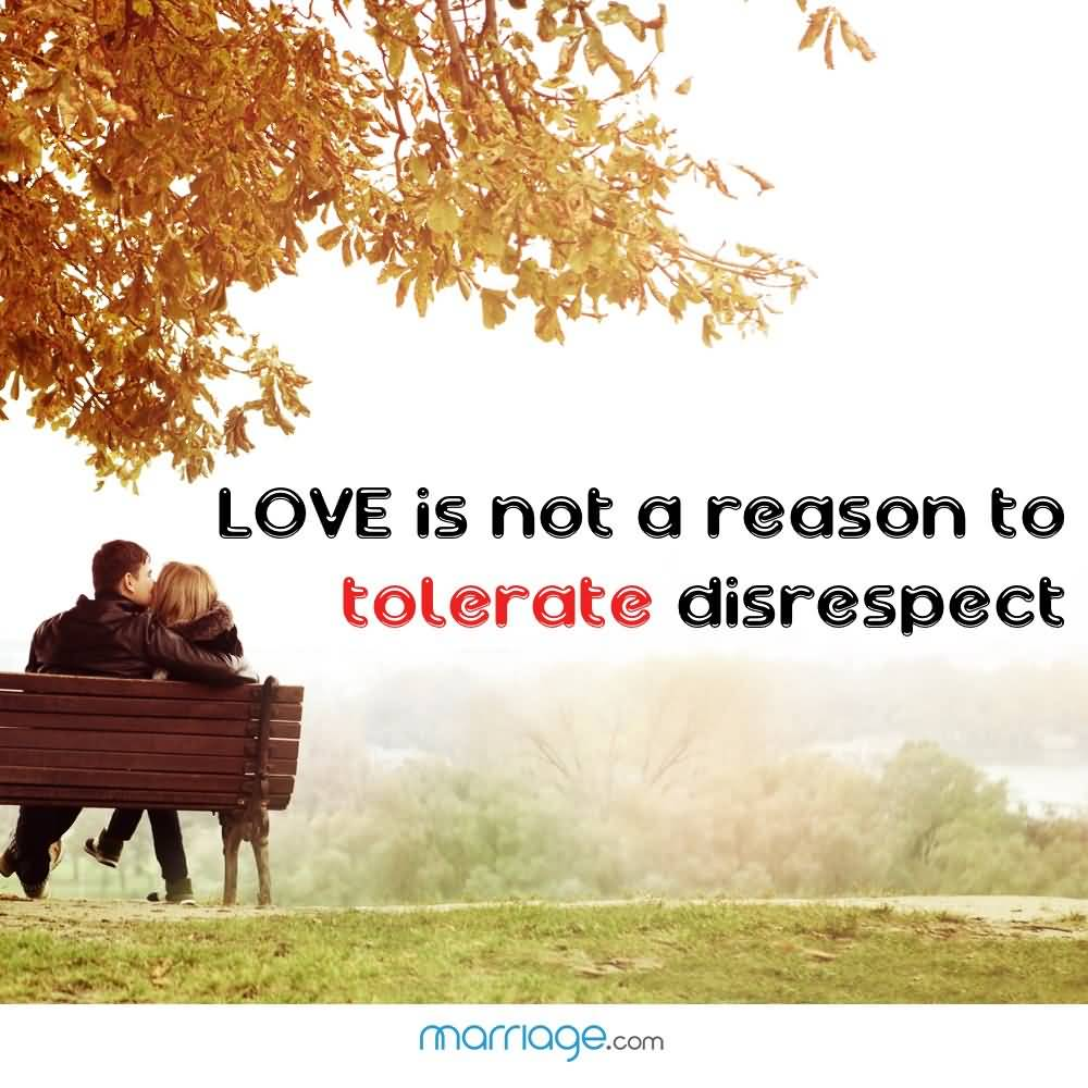 Love Is Not A Reason To Disrespectful Husband Quotes